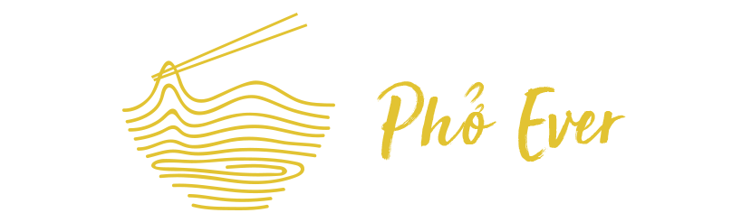 Pho Ever Vietnamese Cafe